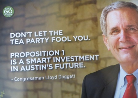 "Campaign mailer from Let's Go Austin publicizes Rep. Lloyd Doggett's backing of urban rail bonds proposition in Nov. 4th election. Was Rep. Doggett duped or ""strong-armed"" into supporting this seriously flawed proposition?"