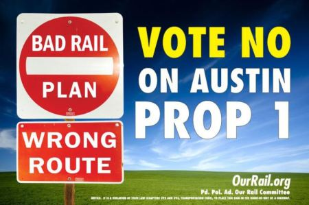 Campaign sign from OurRail PAC, which advocates light rail in Guadalupe-Lamar corridor, but strongly opposed City's Highland-Riverside urban rail plan and the $600 million bond proposition to fund it.